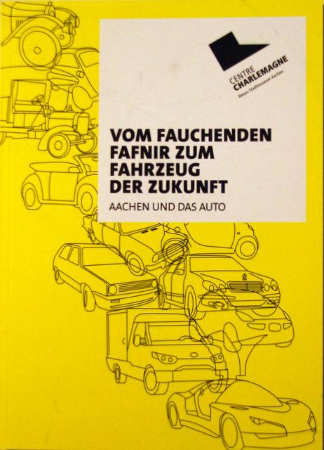 Tentoonstelling in Aachen o.a. over de aldaar geproduceerde Fafnir en Cudell auto's.  Guy Arpons