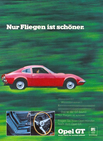 """Eternal advertising slogan: The four words """"Only flying is better …"""" describe the Opel GT experience and continue to arouse emotions today."""