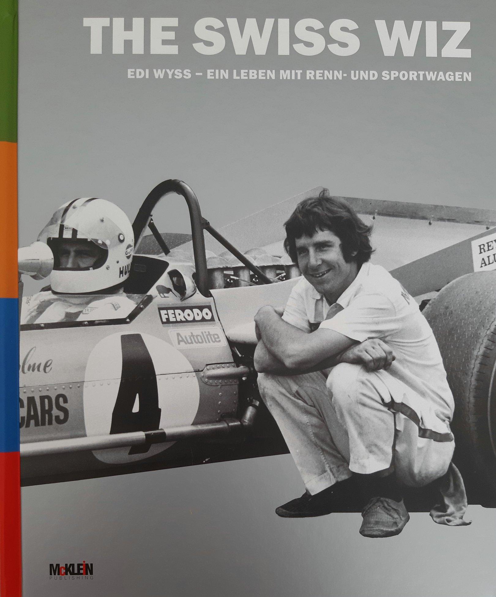 Boekbespreking :  The Swiss Wiz .  Ein Leben mit Renn – und Sportwagen