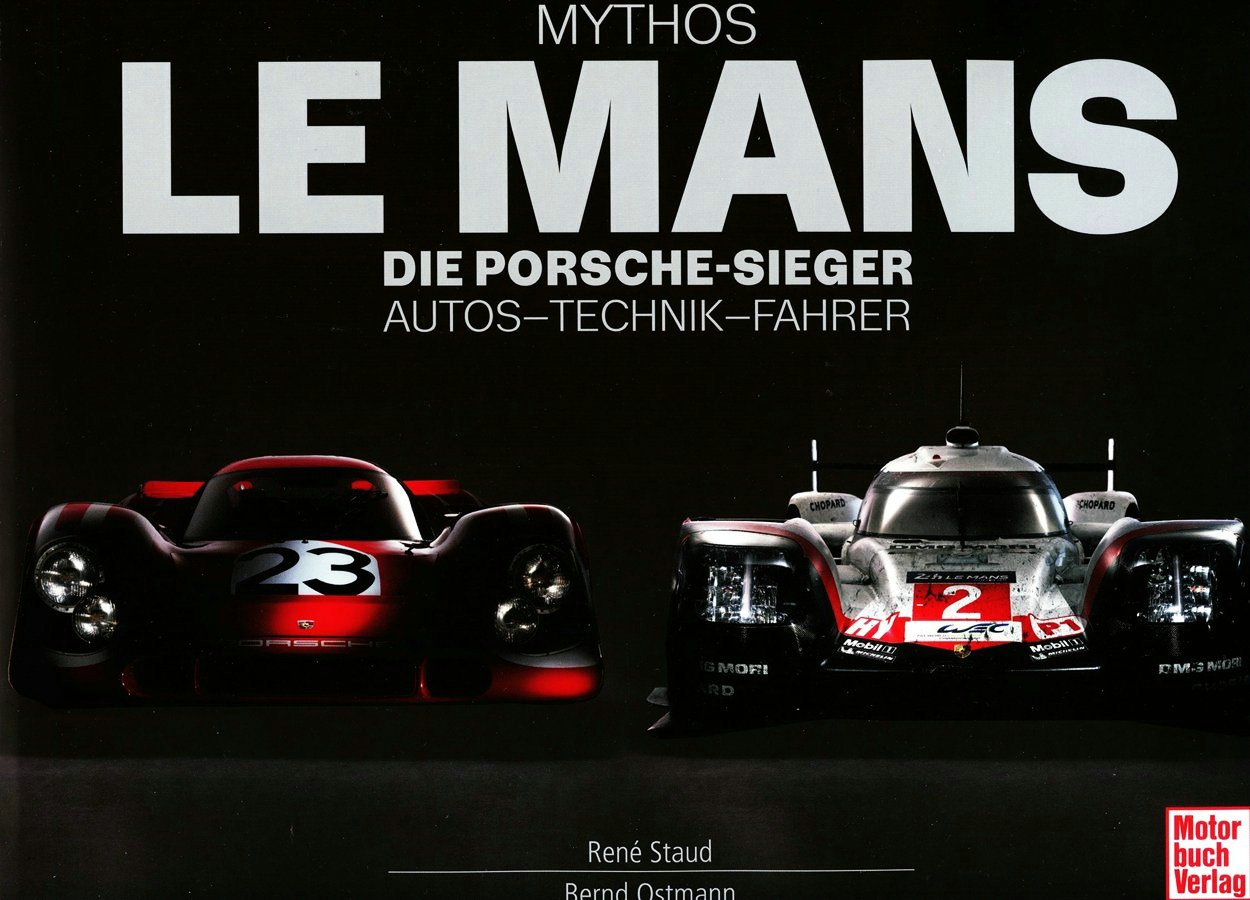 Mythos Le Mans ( René Staud – Bernd Ostmann )