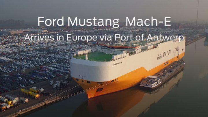 Ford Mustang Mach-E komt aan in Europa via de haven van  Antwerpen