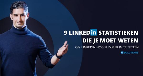 9 statistieken die je moet kennen om meer te halen uit LinkedIn