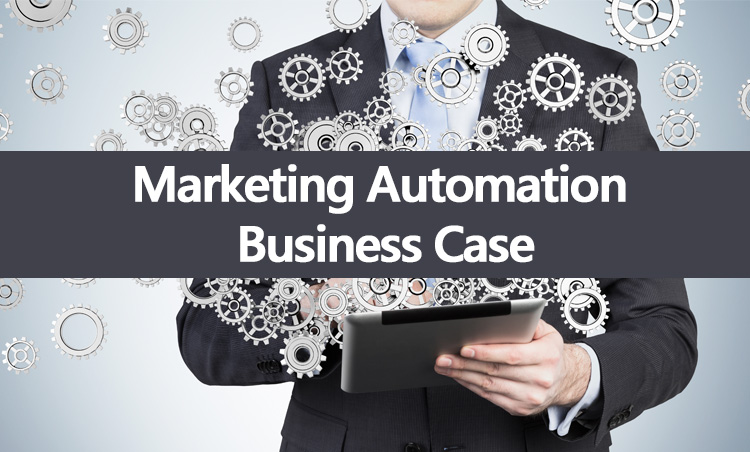 Marketing Automation, een overtuigende business case?