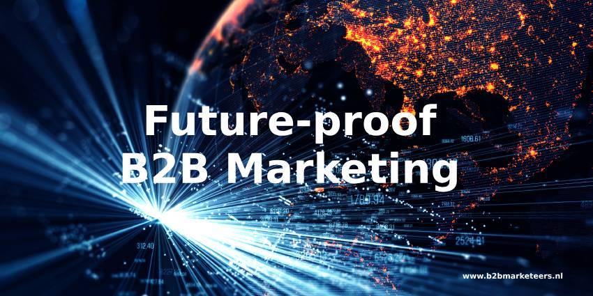 b2b marketing future proof