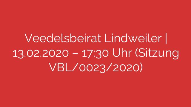 Veedelsbeirat Lindweiler  13022020  1730 Uhr Sitzung VBL00232020
