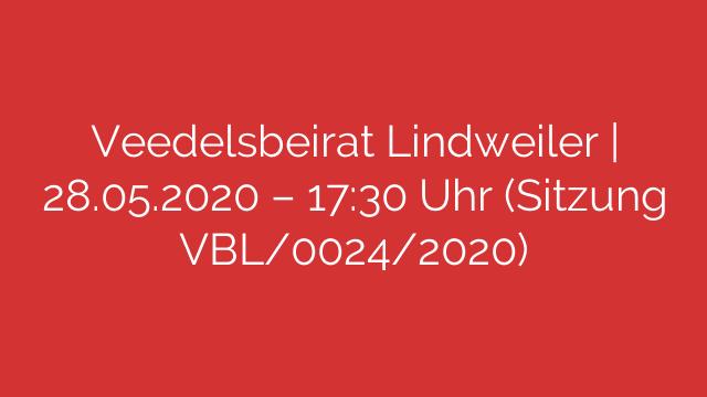 Veedelsbeirat Lindweiler  28052020  1730 Uhr Sitzung VBL00242020