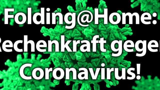 Folding@Home: Den Corona-Virus falten für die Wissenschaft