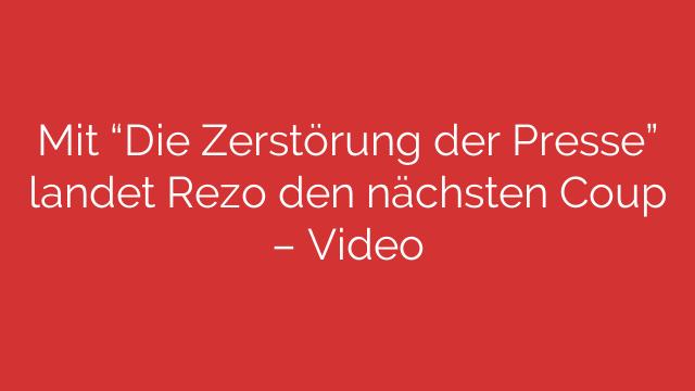 """Mit """"Die Zerstörung der Presse"""" landet Rezo den nächsten Coup – Video"""