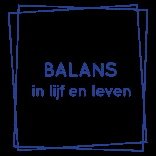 Balans in lijf en leven
