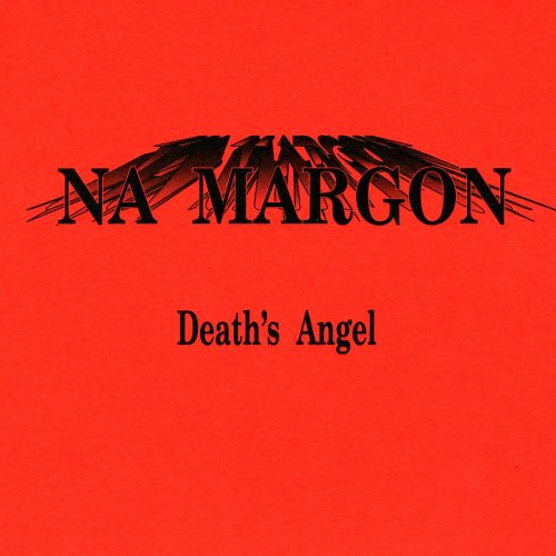 Na Margon - Death's angel