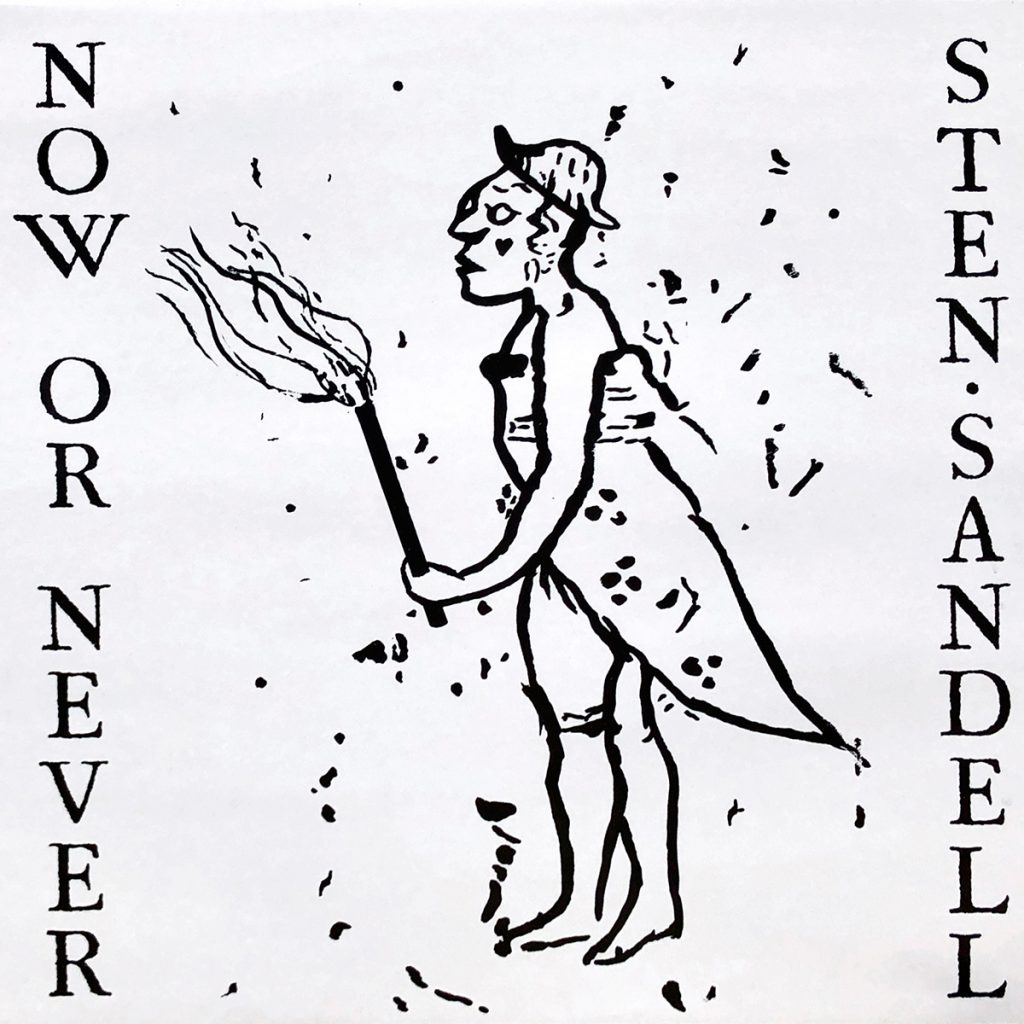 Sten Sandell - Now or never