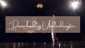 Read more about the article Dansebind og underdragter