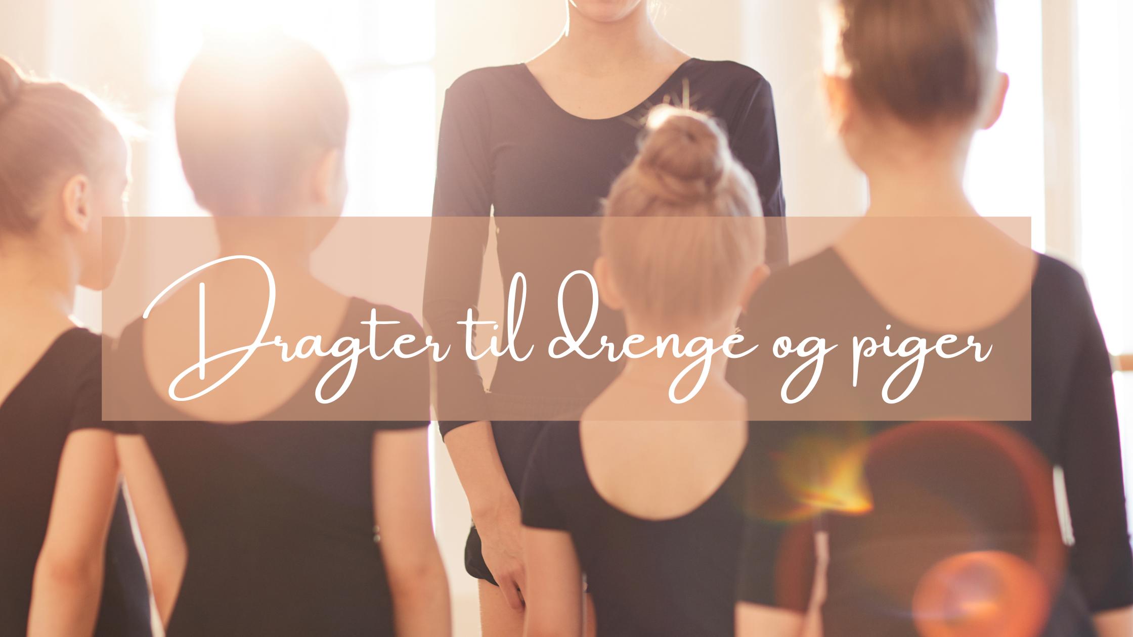 Read more about the article Dragter til drenge og piger