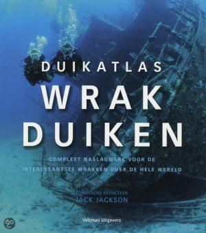 Duikatlas  - Wrakduiken by Jack Jackson