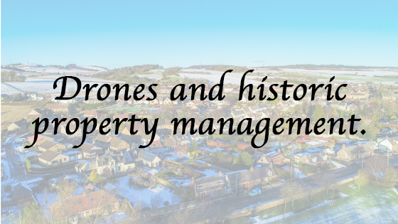Drones and historic property management
