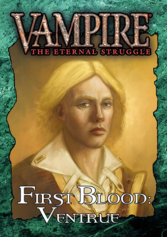 First Blood: Ventrue