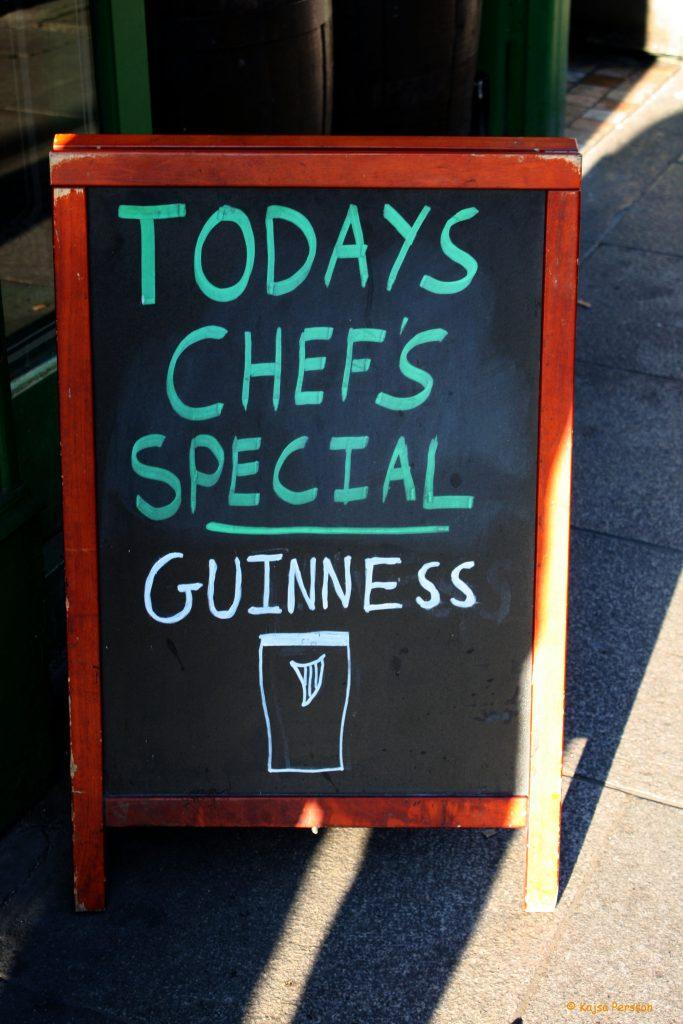 Todays chef´s special Guinness i Dublin