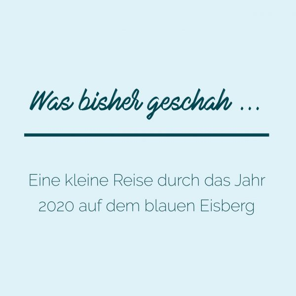 blauer Eisberg _ Jahresrückblick Blog