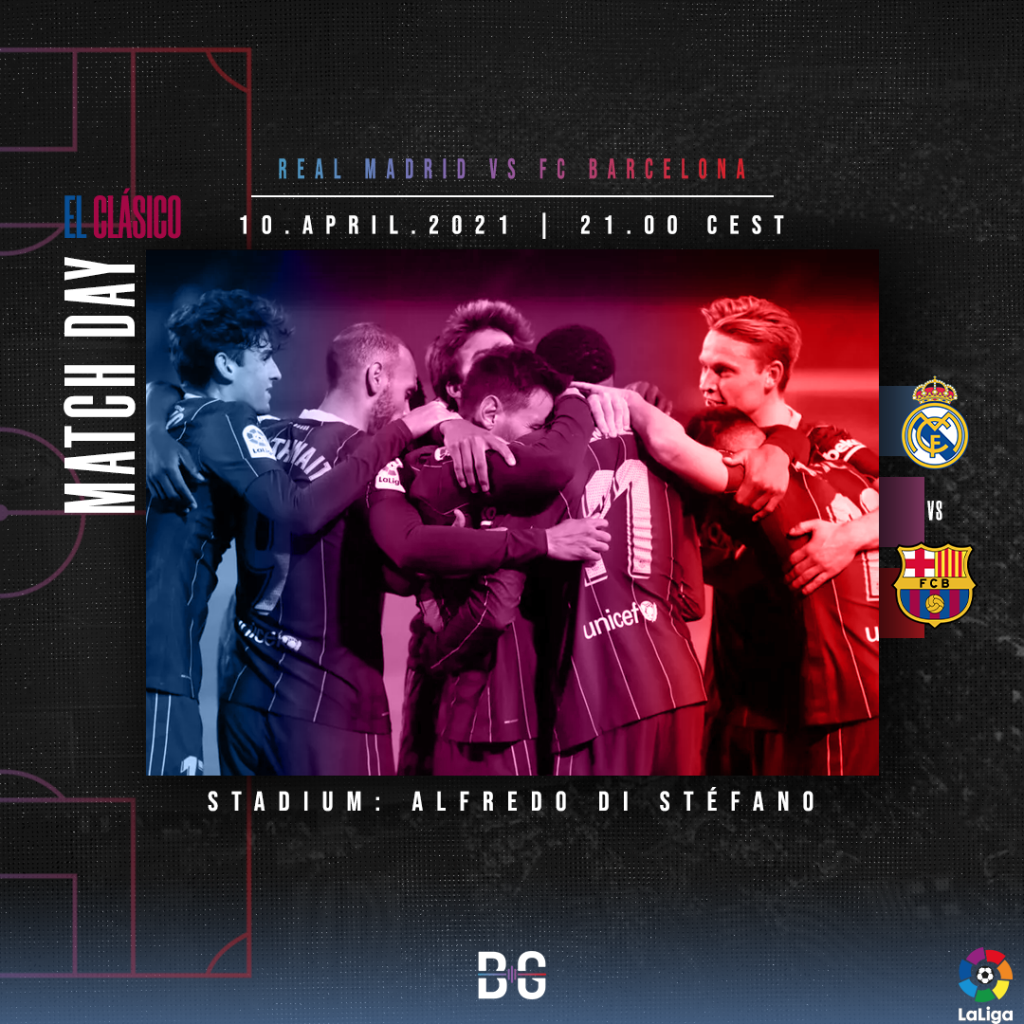 Matchday graphic for the Real Madrid vs FC Barcelona encounter on April 10 / BLAUGRANAGRAM