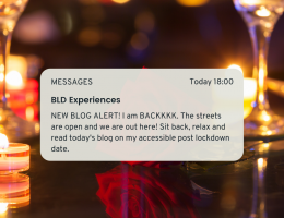 NEW BLOG ALERT! I am BACKKKK. The streets are open and we are out here! Sit back, relax and read today's blog on my accessible post lockdown date