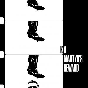 A Martyr's Reward KA