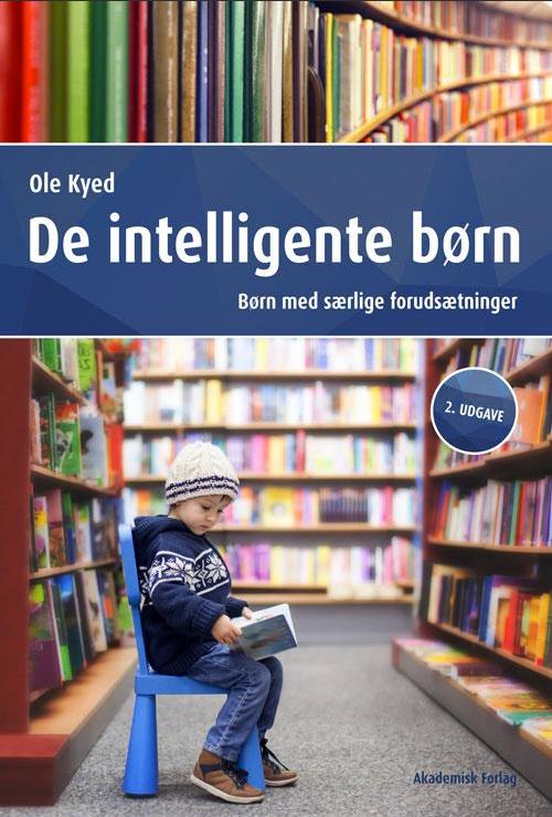 De intelligente børn - Ole Kyed - bmsf.dk