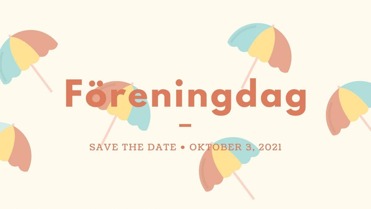 Save the date: Föreningsdag