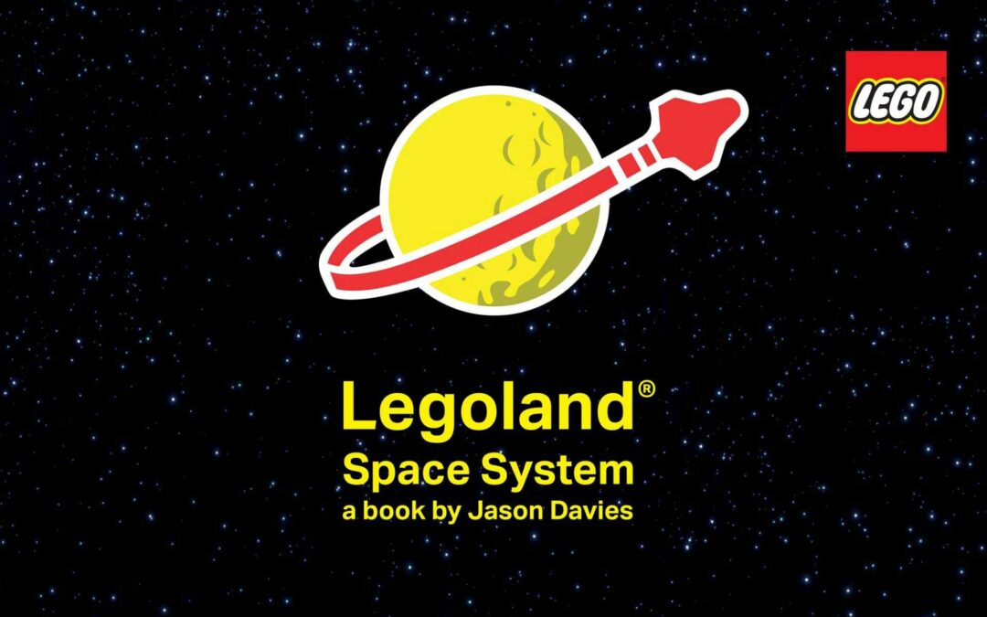 LEGOLAND Space System – A Book By Jason Davies