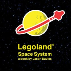 LEGOLAND Space System - A Book By Jason Davies