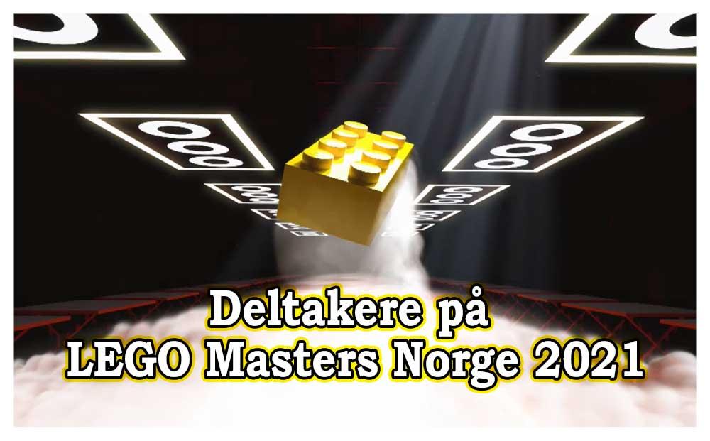 Deltakere på LEGO Masters Norge 2021