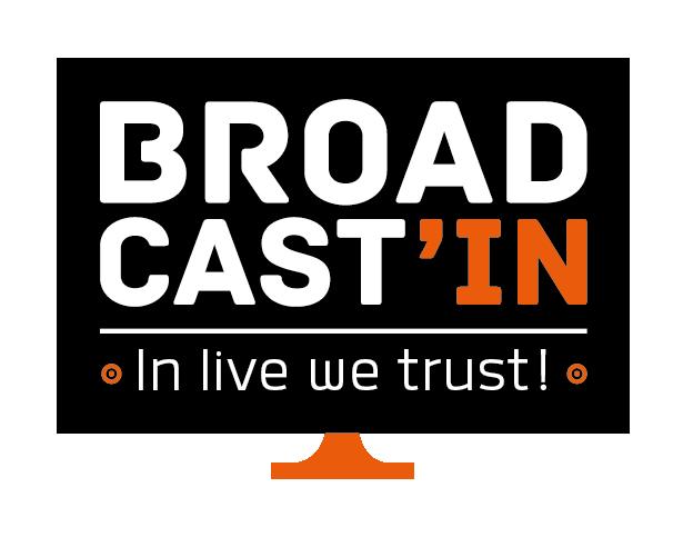 Broadcast'IN