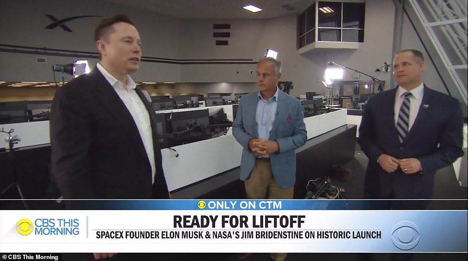 The launch is a dream come true for SpaceX CEO Elon Musk (left) who has named himself chief engineer of the mission and told CBS This Morning that 'if it goes wrong, its my fault.' Musk also commendedBehnken and Hurley for having 'nerves of steel' ahead of the launch while speaking with CBS and NASA Administrator JimBridenstine (right)