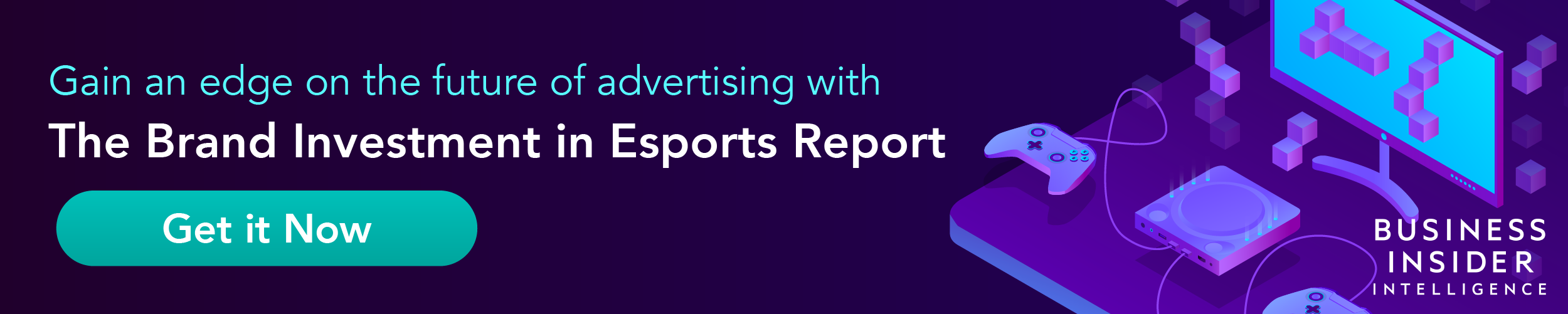 Exclusive FREE Report: Brand Investment in eSports by Insider Intelligence