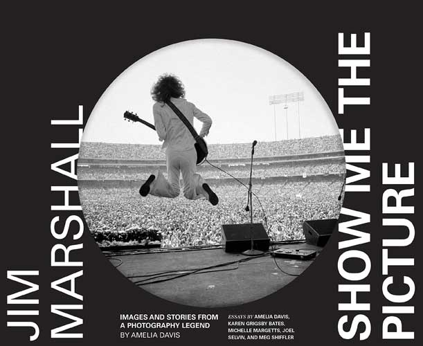 Jim Marshall: Show Me the Picture