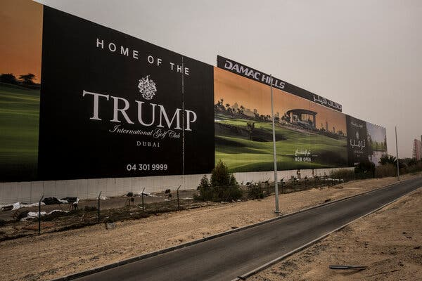 The Trump International Golf Club in Dubai opened soon after Mr. Trump took office in 2017.
