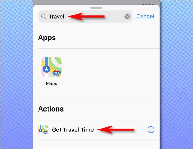 "In the actions panel, search for ""travel,"" then select ""Get Travel Time."""