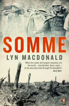Somme, 1983, by Lyn Macdonald. By the time it came out she was an international bestseller.