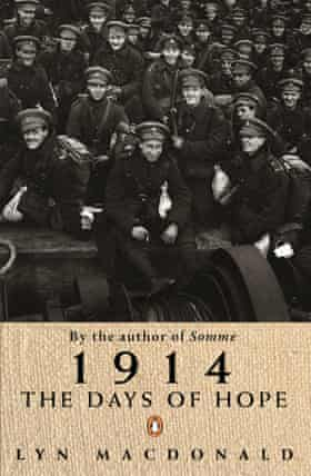 Lyn Macdonald's 1914: The Days of Hope was published in 1987.