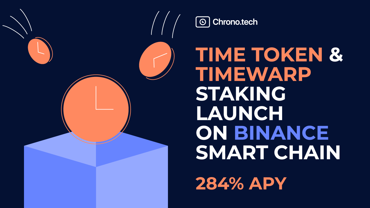 TIME Tokens and TimeWarp Staking Launch on Binance Smart Chain
