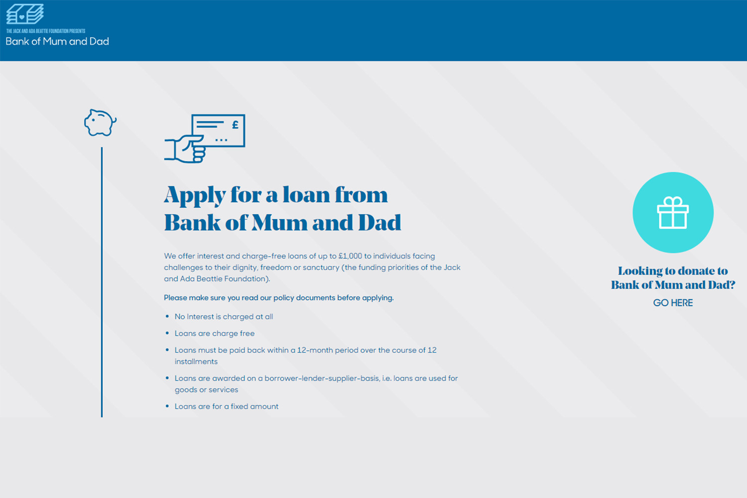 The Bank of Mum and Dad is offering zero per cent interest loans to those in need