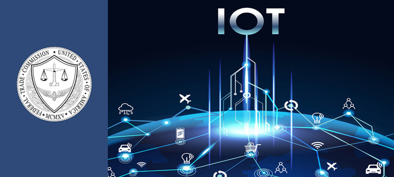 FTC and the IoT