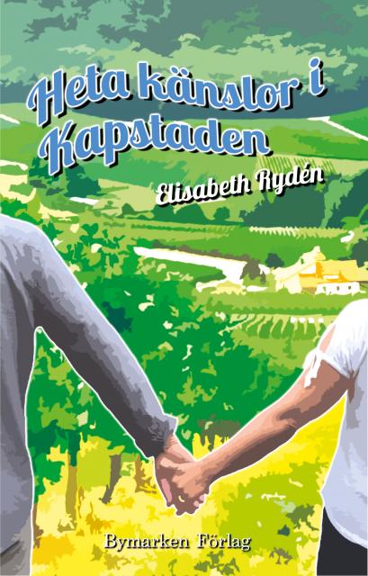 En bild på ett bokomslag till feelgoodroman. Bilden är färgglad med ett par som håller varandra i händerna i förgrunden och en vingård i bakgrunden.