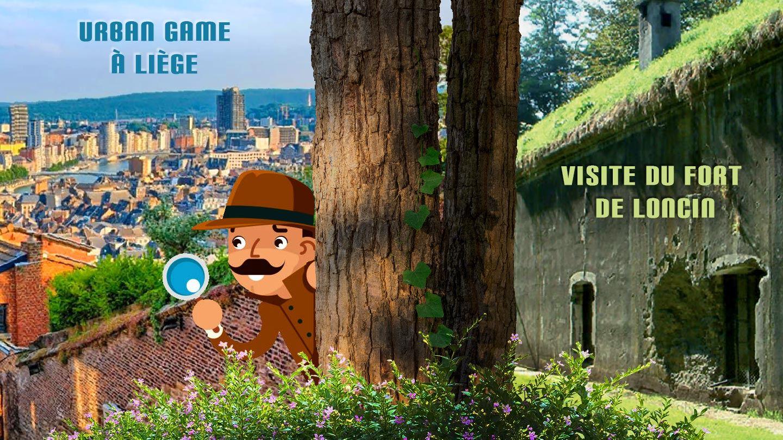 Fort de Loncin et Urban Game