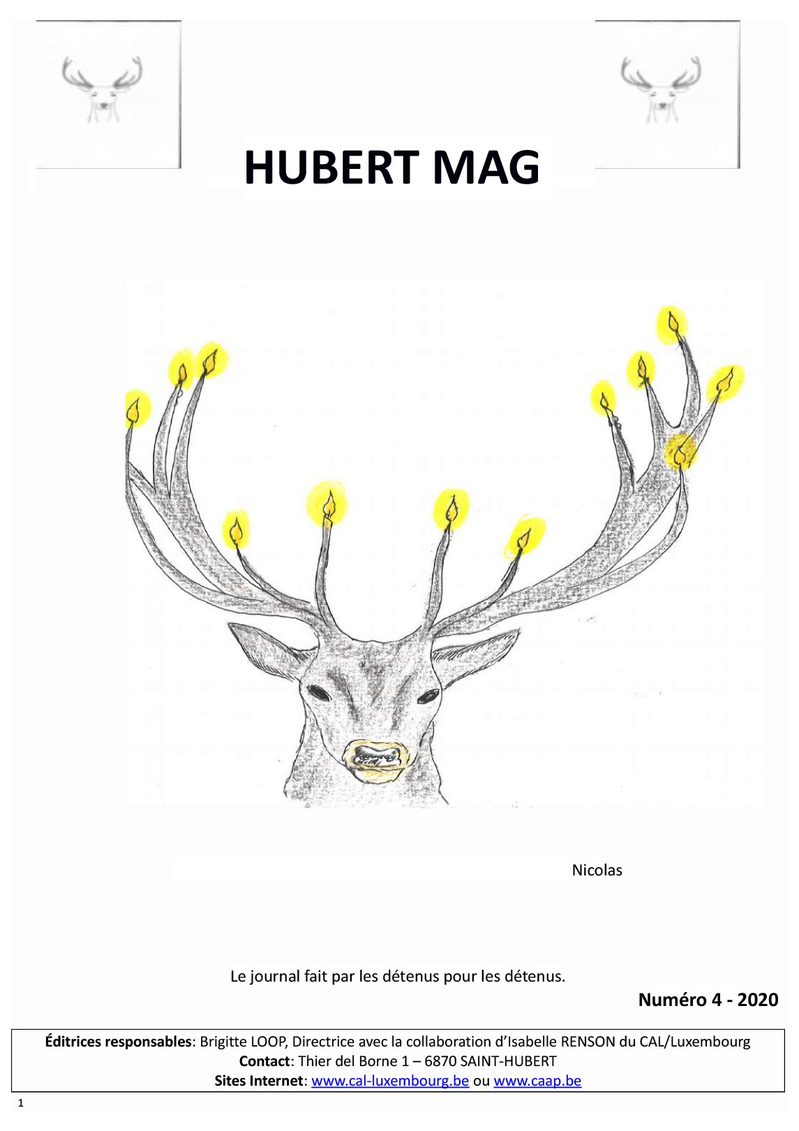 Consultez le Hubert Mag n°4 la dernière publication des détenus de St-Hubert