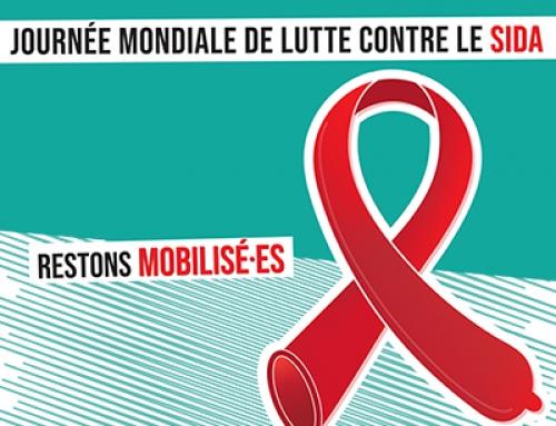 Journée Mondiale de Lutte contre le Sida: restons mobilisé.e.s