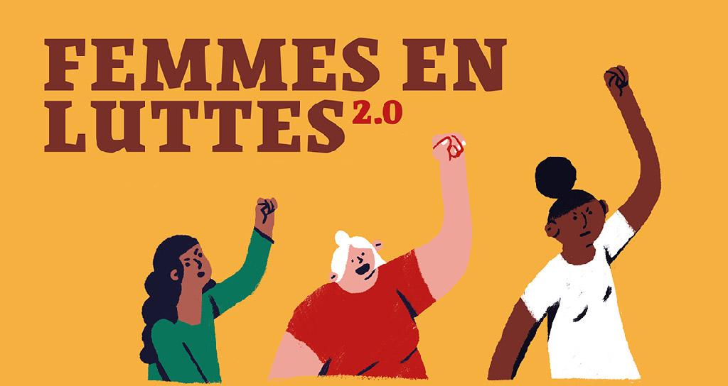 Femmes en lutte 2.0, un évènement en ligne pour partir à la découverte de ressources pédagogiques autour des droits des femmes. Le 10 mars 2021 de 13h30 à 16h30.