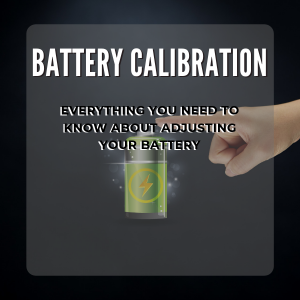What is Battery Calibration