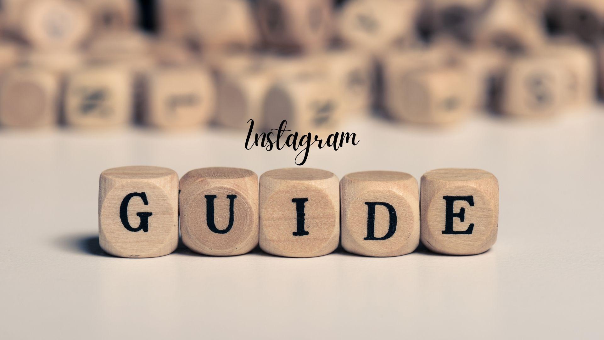 Sådan laver du Instagram Guides: step for step!