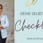12 Punkte Selbstliebe Checkliste – Teste dein Selbstliebe Level