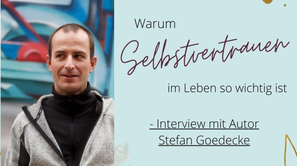 Selbstvertrauen Interview Stefan Goedecke